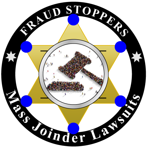 FRAUD STOPPERS Mass Joinder Lawsuits