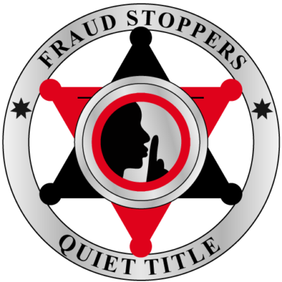 FRAUD STOPPERS Court Ready Quiet Title Lawsuit