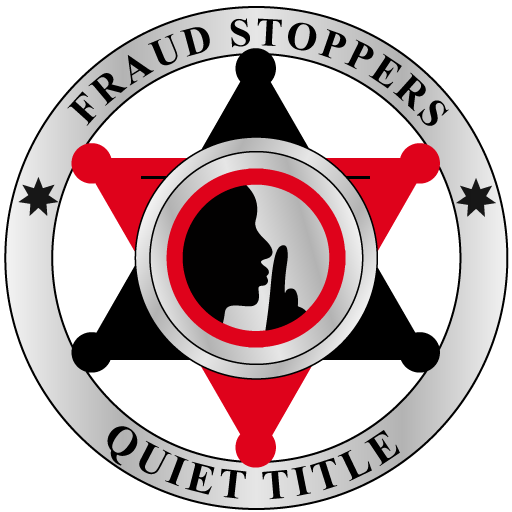 FRAUD STOPPERS #1 Quiet Title Lawsuit