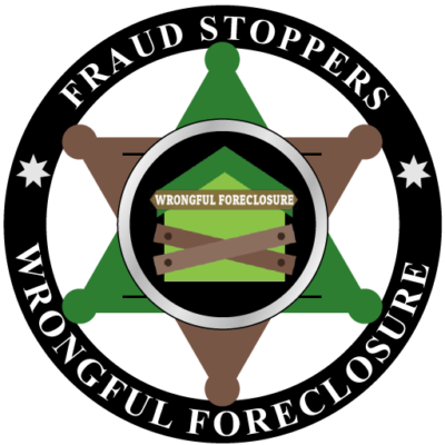 FRAUD STOPPERS Wrongful Foreclosure