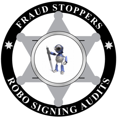 FRAUD STOPPERS ROBO SIGNING AUDITS