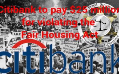Citibank to pay $25 million for violating the Fair HousingAct