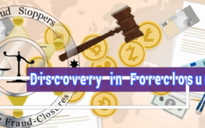 Discovery in Foreclosure Litigation