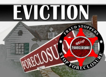 FRAUD STOPPERS Foreclosure and Eviction