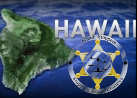 FRAUD STOPPERS Hawaii Foreclosure Law