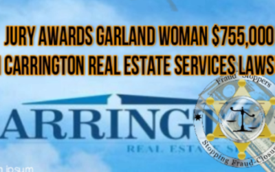 Jury awards Garland woman$755,000 in Carrington Real Estate Services lawsuit alleging foreclosure fraud
