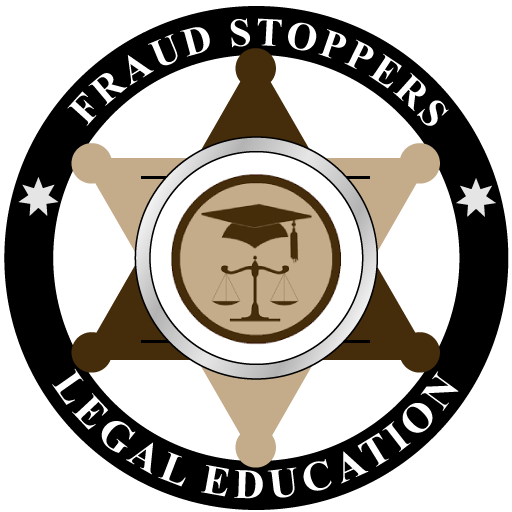 FRAUD STOPPERS Legal Education