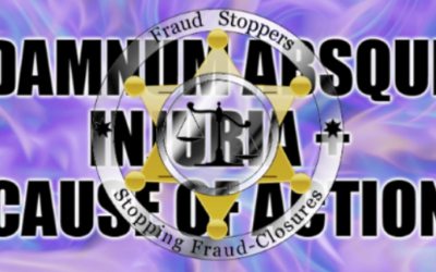 The Big Trap Door for Foreclosure Defense Litigants and Lawyers: Damnum Absque Injuria